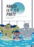 Anti Developmnt – Naked Hot Tub Party