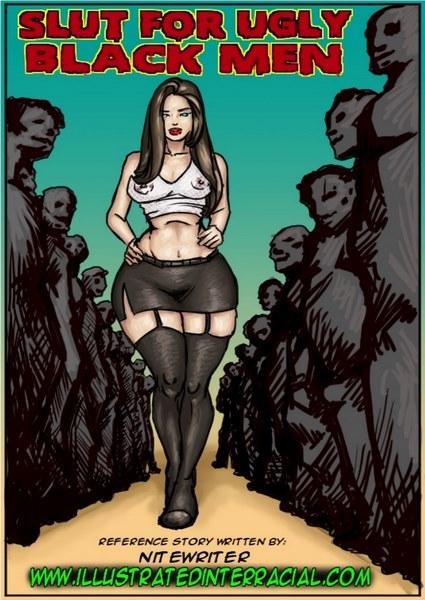 illustratedinterracial – Slut for Ugly Black Men- infocover